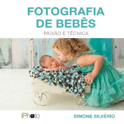 Fotografia de bebês: paixão e técnica