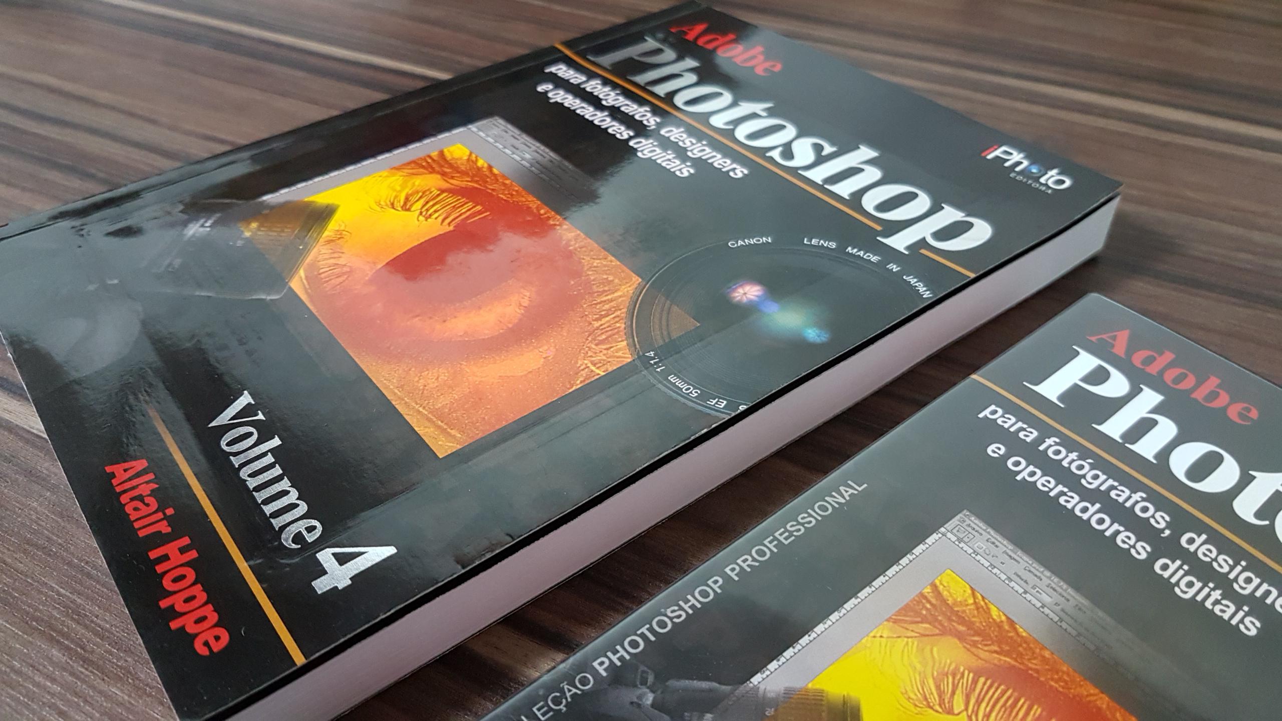 Adobe Photoshop para Fotógrafos e Designers - Vol. 4